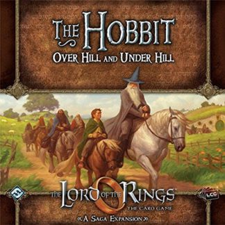 Lord of the Rings LCG The Hobbit: Over Hill and Under Hill