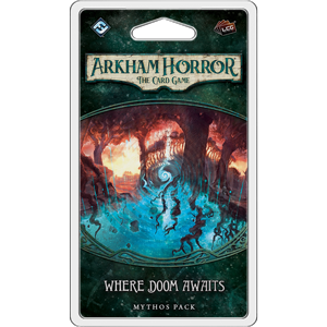 Arkham Horror: The Card Game – Where Doom Awaits