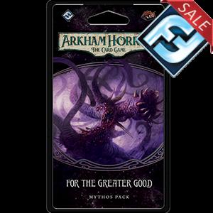 Arkham Horror LCG For the Greater Good Mythos Pack