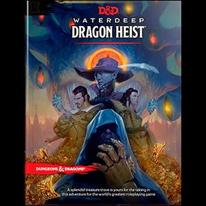 Dragon Heist Waterdeep