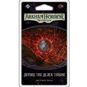 Arkham horror LCG Before the Black Throne