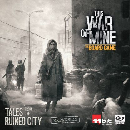 his War of Mine: Tales from the Ruined City