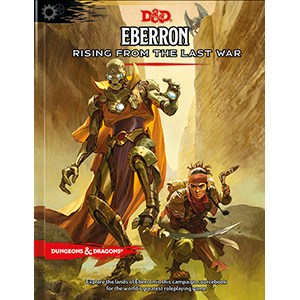 D&D 5.0 Eberron: Rising from the Last War