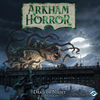 Arkham Horror Dead of Night
