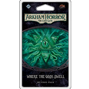 Arkham Horror LCG Where the Gods Dwell