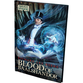 Arkham Horror Novel: Blood of Baalshandor