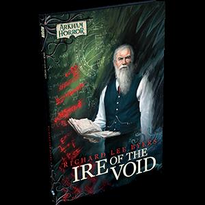 Arkham Horror Novel: Ire of the Void