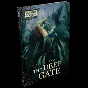 Arkham Horror Novel: The Deep Gate