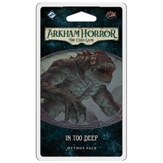 Arkham Horror In too Deep