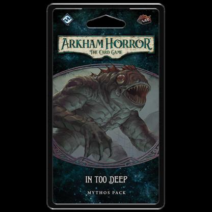 Arkham Horror In too Deep